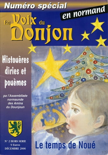 La voix du Donjon numéro spécial en normand décembre 2006. Photo-DULHRSP6-D