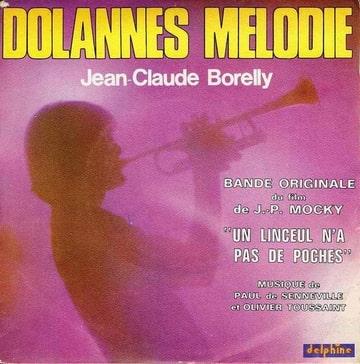 JEAN CLAUDE BORELLY - BO du film Un linceul n'a pas de poches - 45T (SP 2 titres)