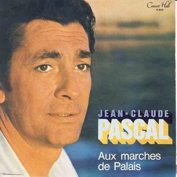 JEAN CLAUDE PASCAL - Aux marches du Palais / A la Claire Fontaine / L'amour de Moy - 7inch (EP)