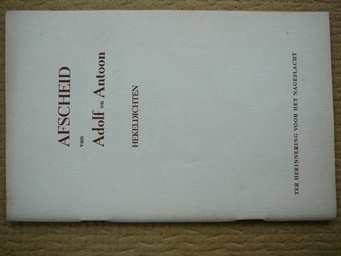- Afscheid van Adolf en Antoon 1e druk 1945