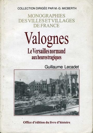 Valognes. Le Versailles Normand aux heures tragiques. G.L Photo-DHXCVNXN-D
