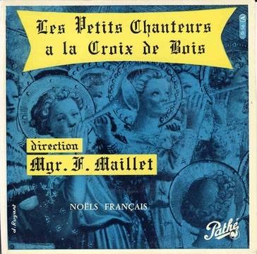 LES PETITS CHANTEURS A LA CROIX DE BOIS MGR MAILLE - Noel Français Le sommeil de l'enfant jesus / Les voisins et 2 autres titres - 7inch (EP)