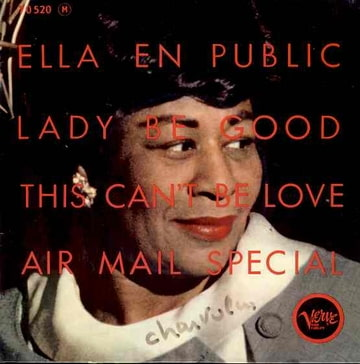 ELLA FITZGERALD - Ella en public : Lady be good / This can't be love / Air mail special - 7inch (EP)