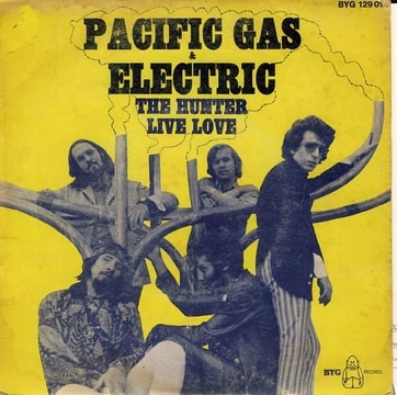 PACIFIC GAS ET ELECTIC - The Hunter / Live Love Pochette VG, vers VG+, Vinyle, VG+ vers VG++ - 45T (SP 2 titres)