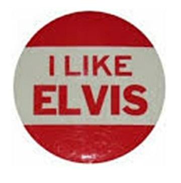 I Like Elvis Button