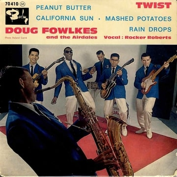 DOUG FOWLKES - Peanut butter / California sun / Mashed potatoes / Rain Drops - 45T (EP 4 titres)