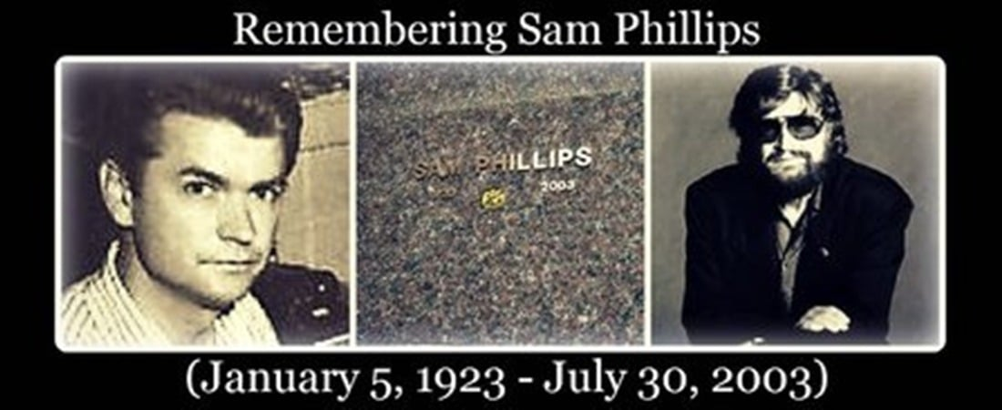 Remembering Sam Phillips